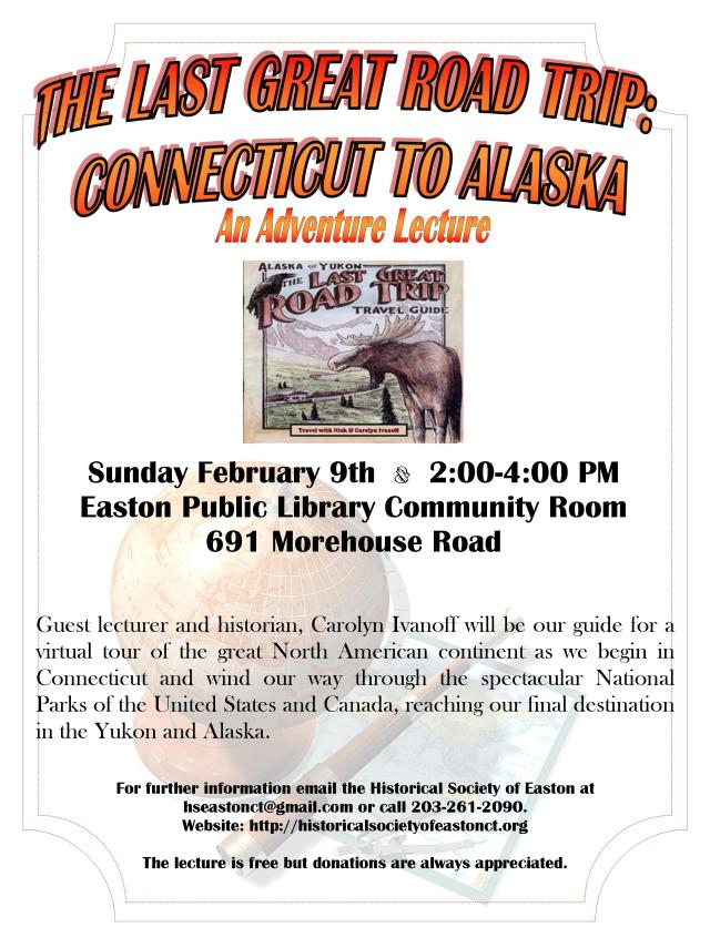 Upcoming Lecture February 9th, Alaska, The Last Great Road Trip